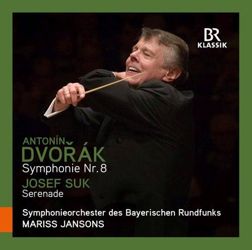 Dvořák: Symphony No. 8 in G Major, Op. 88 - Suk: Serenade für Streicher, Op. 6 by Symphonie-Orchester des Bayerischen Rundfunks
