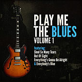 Play Me The Blues Vol.1 by Various Artists