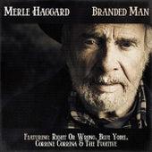 Merle Haggard - Branded Man by Merle Haggard