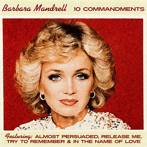 Barbara Mandrell - The 10 Commandments of Love by Barbara Mandrell