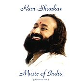 Music Of India (Remastered 2016) by Ravi Shankar
