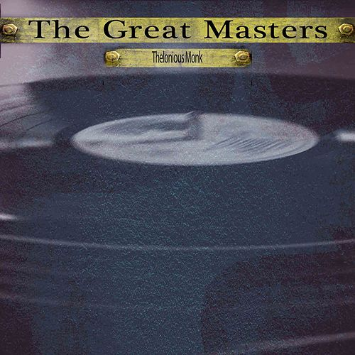 The Great Masters von Thelonious Monk