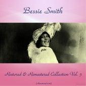Bessie Smith Restored & Remastered Collection, Vol. 5 (All Tracks Remastered 2016) by Bessie Smith