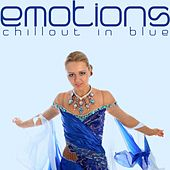 Emotions (Chillout in Blue) by Various Artists