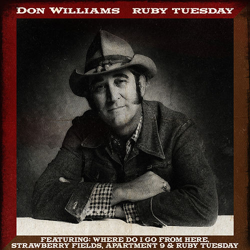 Don Williams - Ruby Tuesday by Don Williams
