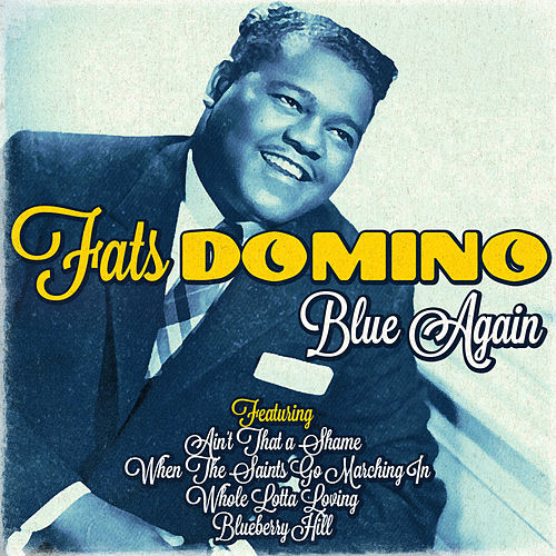 Fats Domino - Blue Again von Fats Domino