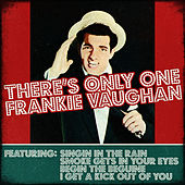 Frankie Vaughan - There's Only One Frankie Vaughan by Frankie Vaughan