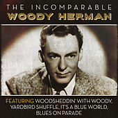 The Incomparable Woody Herman by Woody Herman