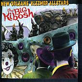 Big Kibosh by New Orleans Klezmer Allstars