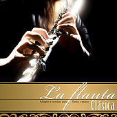 La Flauta Clásica. Adagios y Sonatas para Flauta y Piano by Various Artists
