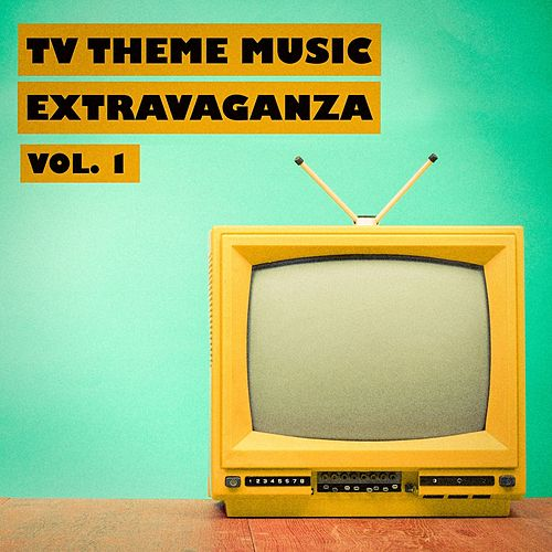 TV Theme Music Extravaganza, Vol. 1 by TV Sounds Unlimited