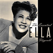 The Essential Ella Fitzgerald by Ella Fitzgerald