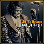 James Brown Greatest Hits by James Brown