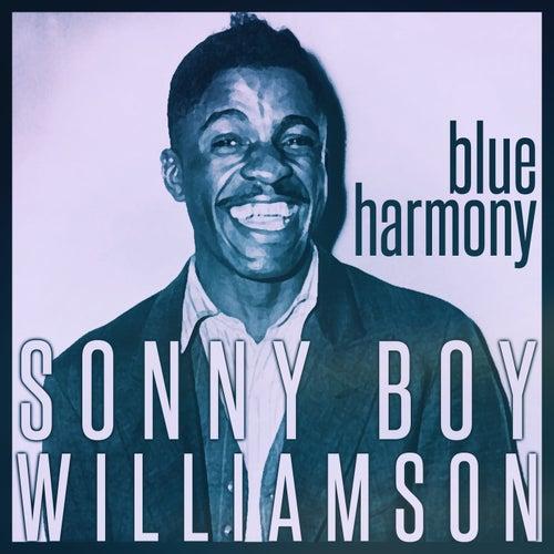Sonny Boy Williamson - Blue Harmony by Sonny Boy Williamson