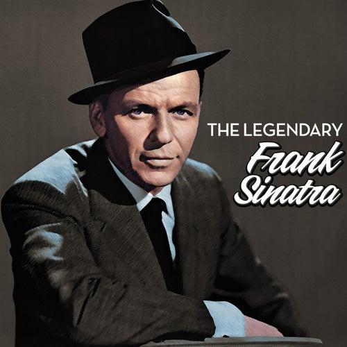The Legendary Frank Sinatra by Frank Sinatra