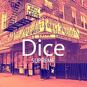 Supreme by Dice