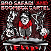 Flip by Bro Safari