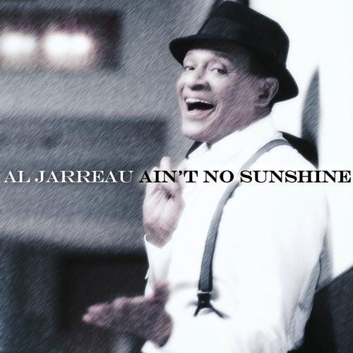 Al Jarreau - Ain't No Sunshine by Al Jarreau