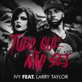 Tudo Que Não Sei (feat. Larry Taylor) by Ivy