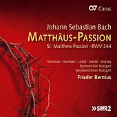Bach: St. Matthew Passion, BWV 244 by Various Artists