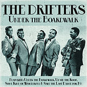 The Drifters - Under the Boardwalk by The Drifters