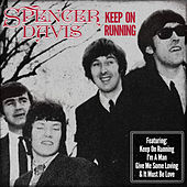 Spencer Davis - Keep on Running by Spencer Davis