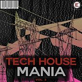 Tech House Mania, Vol. 3 by Various Artists