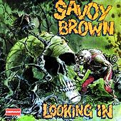 Looking In by Savoy Brown
