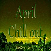 April Chillout (Music Album) by Chill Out