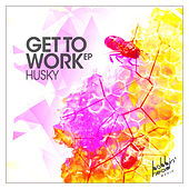 Get to Work by Husky