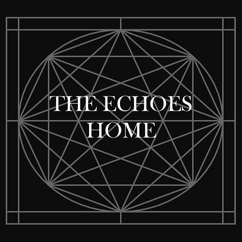 Home - Single by The Echoes