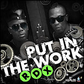 Put in the Work - Single by RDX