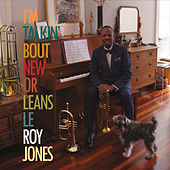 I'm Talkin' Bout New Orleans by Leroy Jones