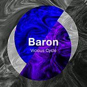 Vicious Cycle - Single by Baron