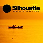 Silhouette No.7: Unbroken Heat - EP by Various Artists