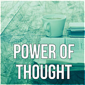 Power of Thought - Exam Study, Music for The Mind, Music for Homework, Brain Power, Relaxing Music by Improving Concentration Music Zone