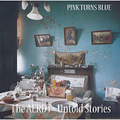 The AERDT - Untold Stories by Pink Turns Blue