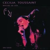 Cecilia Toussaint Noche de Día en Vivo by Cecilia Toussaint