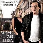 So wie wir leben by Stefan Zauner