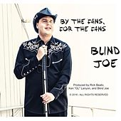 By the Fans, for the Fans by Blind Joe Taggart