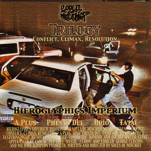 Trilogy: Conflict, Climax, Resolution by Souls of Mischief