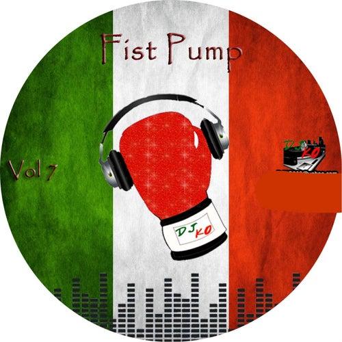 Fist Pump, Vol. 7 by Dj K.O.