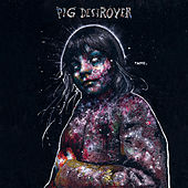 Painter of Dead Girls (Deluxe Edition) by Pig Destroyer