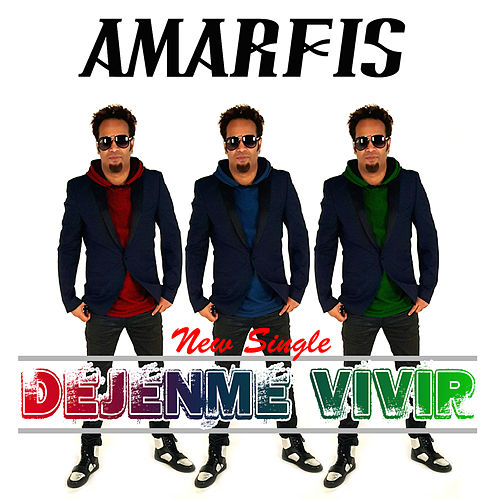 Dejenme Vivir - Single by AMARFIS Y LA BANDA DE ATAKKE