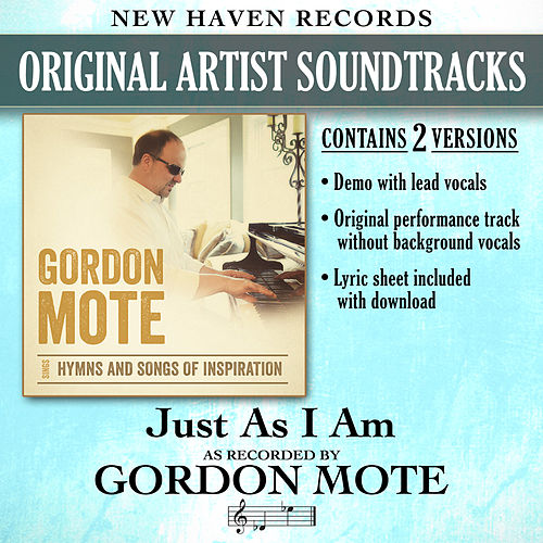 Just as I Am (Performance Tracks) by Gordon Mote