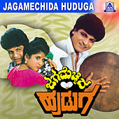Jaga Mecchida Huduga (Original Motion Picture Soundtrack) by Various Artists