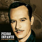 Yo He Nacido Mexicano by Pedro Infante