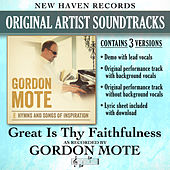 Great Is Thy Faithfulness (Performance Tracks) by Gordon Mote