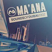 Ma'ana: Sounds of Dubai 002 - EP by Various Artists