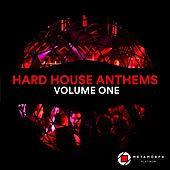 Hard House Anthems, Vol.1 by Various Artists